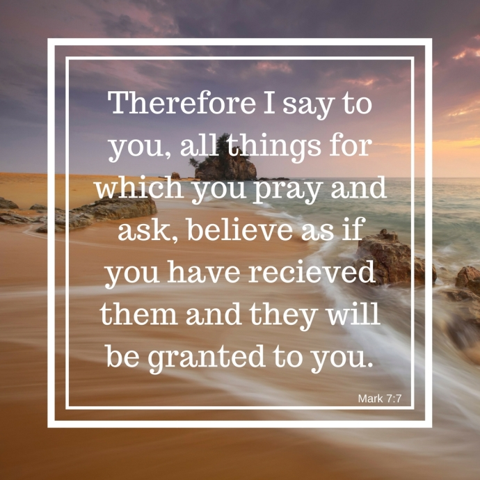 Therefore I say to you, all things